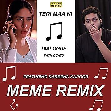 Teri Maa Ki (feat. Kareena Kapoor) [Dialogue With Beats]
