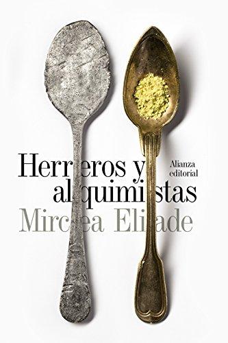 Herreros y alquimistas (El libro de bolsillo - Humanidades) (Spanish Edition)