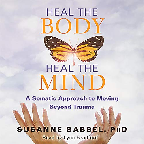 Heal the Body, Heal the Mind audiobook cover art