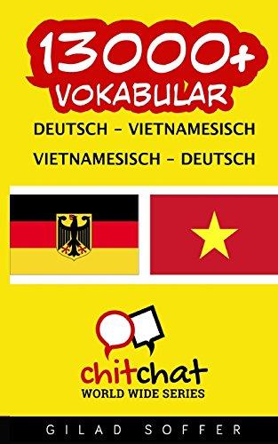 13000+ Deutsch - Vietnamesisch Vietnamesisch - Deutsch Vokabular