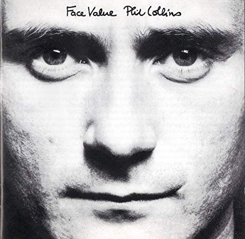 Face Value / Phil Collins