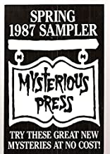 MYSTERIOUS PRESS [SPRING 1987] SAMPLER [containing excerpts from THE KILLJOY + THE CORPSE IN OOZAK'S POND + MAX TRUEBLOOD ...