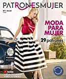 Revista patronesmujer nº1. 29 patrones de ropa para mujer. Tallas de la 36 a la 52. Tutoriales en vídeo(youtube). Cutting instructions.