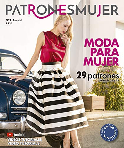 Revista PATRONESMUJER nº1. 29 patrones de ropa para mujer. Tallas de la 36 a la 52. Tutoriales en vídeo(Youtube). Cutting instructions.