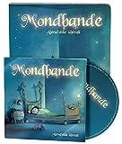 Mondbande - Abendstille überall: Klassische Schlaflieder in neuem Sound (Liederbuch mit Musik-CD)