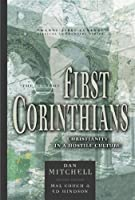 The Book Of First Corinthians: Christianity In A Hostile Culture (Twenty-First Century Biblical Commentary)