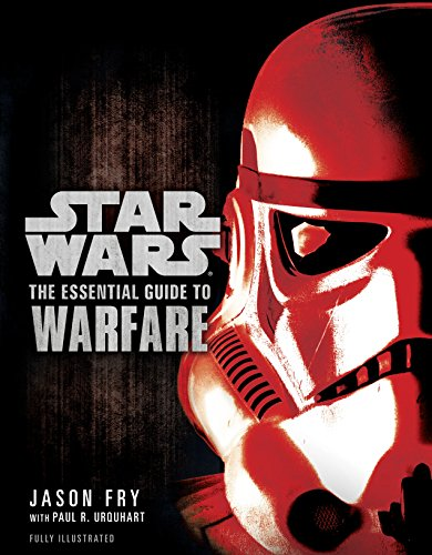 The Essential Guide to Warfare: Star Wars (Star Wars: Essential Guides) (English Edition)