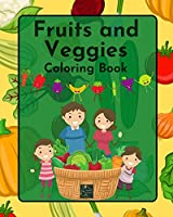 Fruits and Veggies Coloring Book