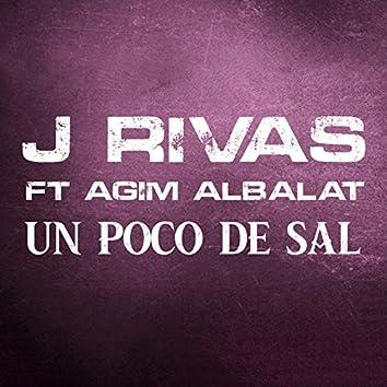 Un Poco de Sal (feat. Agim Albalat)