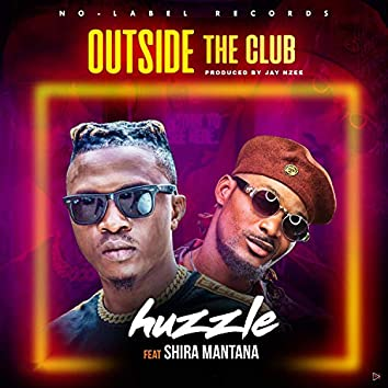 Outside The Club (feat. Shira Mantana)