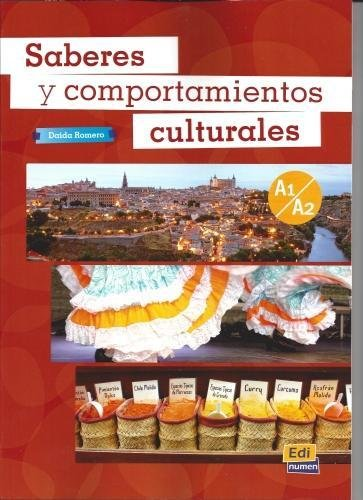 Saberes y comportamientos culturales. Niveles A1-A2: Complementary input on Spanish customs and culture