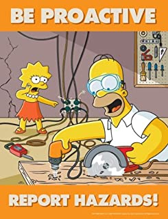 Simpsons Hazard Reporting Safety Poster - Be Proactive Report Hazards