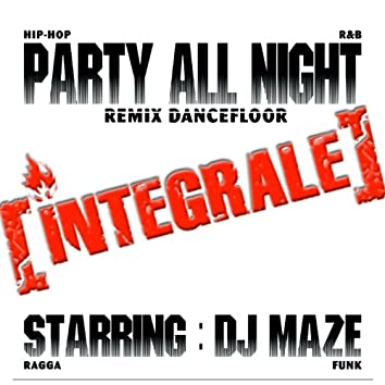 Party All Night: Integrale
