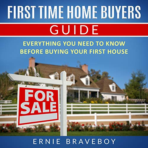 First Time Home Buyers Guide cover art