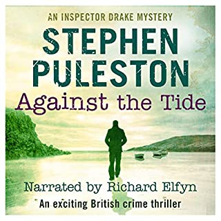 Against the Tide: An Exciting British Crime Thriller cover art