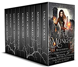 After Midnight: 9 Paranormal Romance & Urban Fantasy Novels Featuring Demons, Shifters, Fae, Vampires, & Other Creatures That Go Bump in the Night by [Christine Pope, Kat Parrish, C. Gockel, Nicole R. Taylor, Kasey Mackenzie, SM Reine, Pippa DaCosta, Jennifer Blackstream, Colleen Gleason]