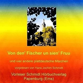 Von den' Fischer un sien' Fruu. Und vier andere plattdeutsche Märchen Titelbild