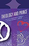 Theology & Prince (Theology and Pop Culture)