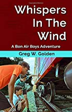 Whispers In The Wind: A Bon Air Boys Adventure