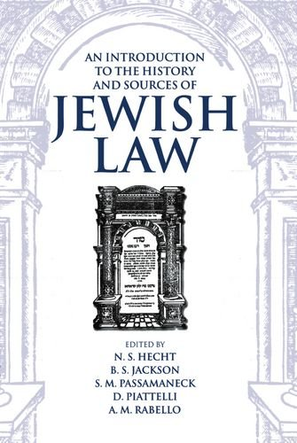 An Introduction to the History and Sources of Jewish Law (Publication (Boston University. Institute of Jewish Law), No 22)