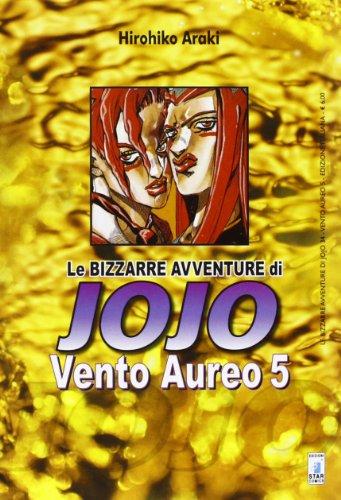 Vento aureo. Le bizzarre avventure di Jojo (Vol. 5)