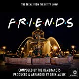 Friends - I'll Be There For You - Main Theme