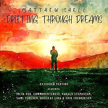Drifting Through Dreams: Extended Version