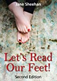 Let's Read Our Feet!: The Foot Reading Guide - Jane Sheehan