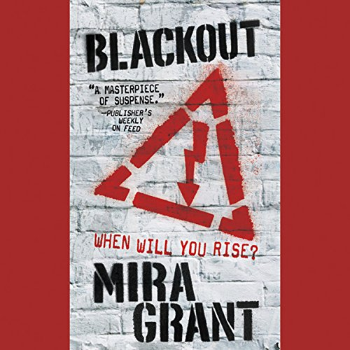 Blackout     The Newsflesh Trilogy, Book 3              Auteur(s):                                                                                                                                 Mira Grant                               Narrateur(s):                                                                                                                                 Paula Christensen,                                                                                        Michael Goldstrom                      Durée: 17 h et 26 min     5 évaluations     Au global 4,8
