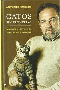 Gatos sin fronteras par Antonio Burgos