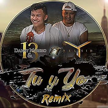 Tu y Yo (feat. Yelsid) [Remix]