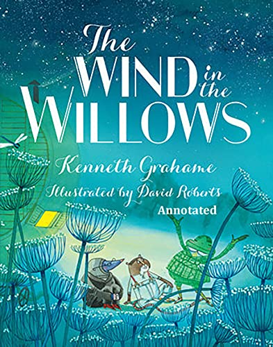 The Wind in the Willows Annotated (English Edition)