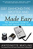 """SSEF Diamond-Type Spotter and Blue Diamond Tester Made Easy: The """"RIGHT-WAY"""" Guide to Using Gem Identification Tools (The """"RIGHT-WAY"""" Series to Using Gem Identification Tools)"""