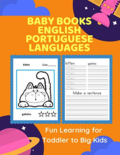Baby Books English Portuguese Languages Fun Learning for Toddler to Big Kids: Bilingual words card games plus children picture dictionary for ... (Inglês Português) (Portuguese Edition)