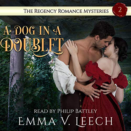A Dog in a Doublet Audiobook By Emma V. Leech cover art