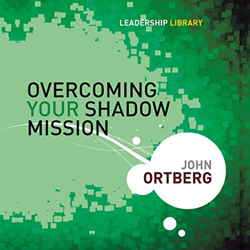 Overcoming Your Shadow Mission cover art