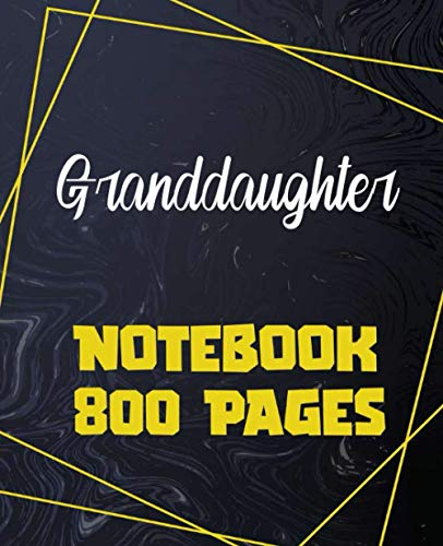Granddaughter - Notebook 800 Pages: Giant Journal 800 Pages 400 Sheets, Large...