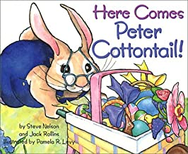 By Steve Nelson Here Comes Peter Cottontail! [Board book]