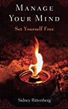 Manage Your Mind: Set Yourself Free
