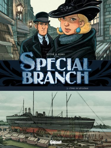 Special Branch - Tome 03 : L'éveil du Léviathan