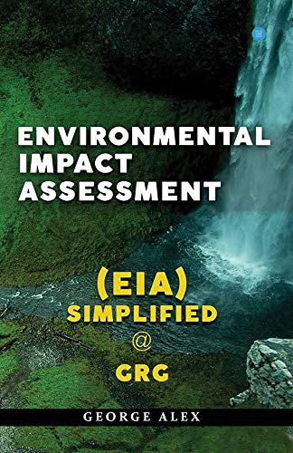 Environmental Impact Assessment (EIA) Simplified @ GrG