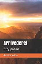 Arrivederci: Fifty Poems