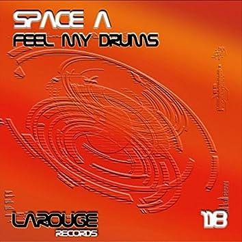 Feel My Drums