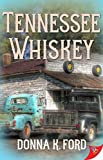 Tennessee Whiskey (English Edition)
