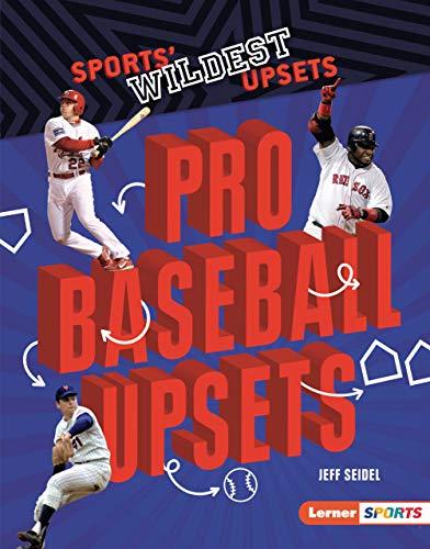Pro Baseball Upsets (Sports' Wildest Upsets (Lerner  Sports)) (English Edition)