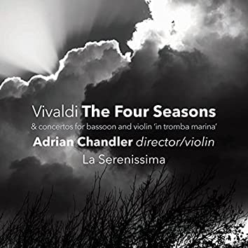 """The Four Seasons & Concertos for Bassoon and Violin """"in tromba marina"""""""