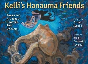 Kelli s Hanauma Friends  Poems and Art about Hawaiian Reef Dwellers