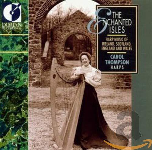 The Enchanted Isles: Harp Music of Ireland, Scotland, England and Wales