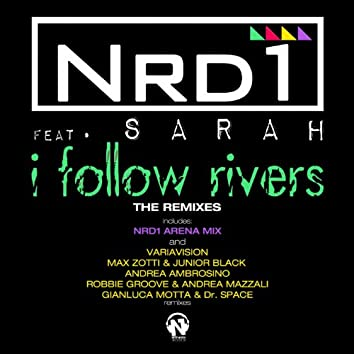 I Follow Rivers (The Remixes)