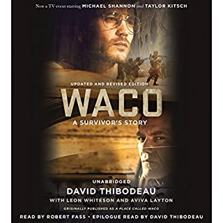 Waco     A Survivor's Story              By:                                                                                                                                 David Thibodeau,                                                                                        Leon Whiteson,                                                                                        Aviva Layton                               Narrated by:                                                                                                                                 Robert Fass                      Length: 13 hrs and 20 mins     16 ratings     Overall 4.2